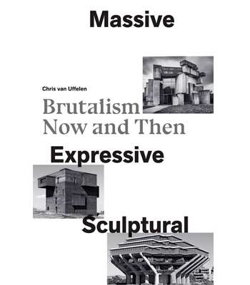 Brutalism Now and Then